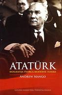 ATATURK - biografija tvorca moderne Turske - andrew mango