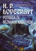 POTRAGA ZA NEZNANIM KADATHOM  - h.p. lovecraft