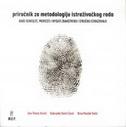 PRIRUČNIK ZA METODOLOGIJU ISTRAŽIVAČKOG RADA U DRUŠTVENIM ISTRAŽIVANJIMA (2. izdanje) - ana tkalac verčič