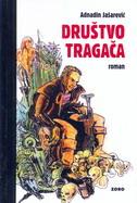 DRUŠTVO TRAGAČA - zdravko jašarević