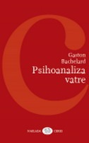 PSIHOANALIZA VATRE - gaston bachelard