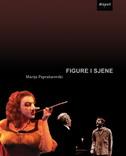 FIGURE I SJENE - marija paprašarovski