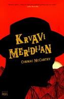 KRVAVI MERIDIJAN - cormac mccarthy