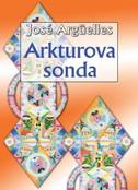 ARKTUROVA SONDA - jose arguelles