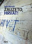 SLOBODA LAJANJA / ZAUZETO, HRVAT! - igor mandić