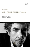MR. TAMBOURINE MAN - bob dylan