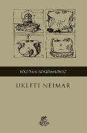 UKLETI NEIMAR - bogdan bogdanović