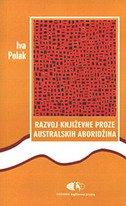 RAZVOJ KNJIŽEVNE PROZE AUSTRALSKIH ABORIDŽINA - iva polak