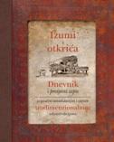 IZUMI I OTKRIĆA - Dnevnik i povijesni zapis - peter riley, hemesh alles