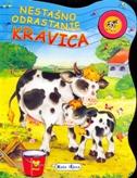 NESTAŠNO ODRASTANJE- Kravica - filip (prir.) kozina