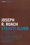 STRASTI GLUME - joseph r. roach