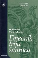 DNEVNIK TRIJU ŽANROVA - adriana car mihec