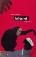 INFERNET- I drugi tekstovi - dražen katunarić