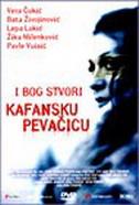 I BOG STVORI KAFANSKU PEVAČICU - jovan živanović