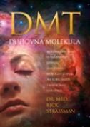 DMT- DUHOVNA MOLEKULA - rick strassman