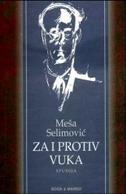 ZA I PROTIV VUKA - STUDIJA - meša selimović