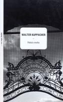 PALAČA MUHA - walter kappacher