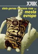 MESTA EVROPE - MITOVI I GRANICE - stella ghervas, francois rosset