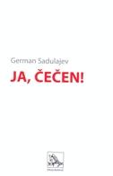 JA, ČEČEN! - german sadulajev
