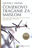 ČOVJEKOVO TRAGANJE ZA SMISLOM - viktor e. frankl