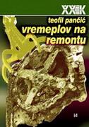 VREMEPLOV NA REMONTU - teofil pančić