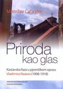 PRIRODA KAO GLAS - Kastavska faza u pjesničkom opusu Vladimira Nazora (1908-1918) - miroslav čabrajec