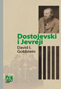 DOSTOJEVSKI I JEVREJI - david i. golstein