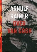 ARNULF RAINER OVER VAN GOGH