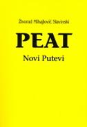 PEAT - NOVI PUTEVI - živorad mihajlović slavinski