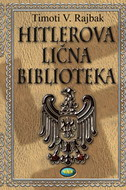 HITLEROVA LIČNA BIBLIOTEKA - timothy w. ryback