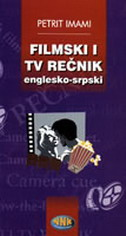 FILMSKI I TV REČNIK (ENGLESKO-SRPSKI) - petrit imami