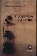 FILOSOFIJA PALANKE - radomir konstantinović