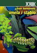 IMELA I STABLO - ivan lovrenović