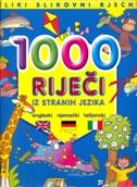 1000 RIJEČI IZ STRANIH JEZIKA - engleski, njemački, talijanski - colin clark