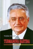 TUĐMANOVA BAŠTINA - nedjeljko mihanović