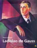 LADISLAO DE GAUSS - daina glavočić