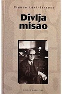 DIVLJA MISAO - claude levi-strauss