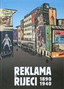 REKLAMA U RIJECI 1890-1940 - ervin (ur.) dubrović