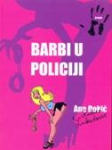 BARBI U POLICIJI - ana đokić