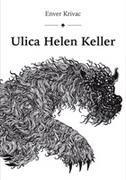 ULICA HELEN KELLER - enver krivac