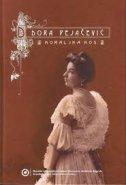 DORA PEJAČEVIĆ + CD s djelima Dore Pejačević - koraljka kos
