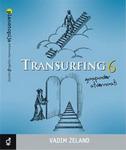 TRANSURFING 6 - Gospodar stvarnosti - vadim zeland