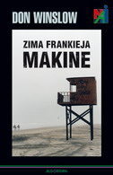 ZIMA FRANKIEJA MAKINE - don winslow