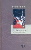 GLAS DUGOVAN TEBI (i druge pjesme) - pedro salinas