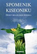 SPOMENIK KISEONIKU - Deset brazilskih pesnika