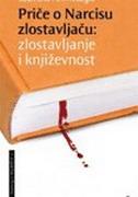 PRIČE O NARCISU ZLOSTAVLJAČU - Zlostavljanje i književnost - jasmina ahmetagić