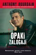 OPAKI ZALOGAJI - anthony bourdain