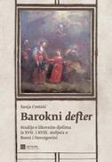 BAROKNI DEFTER -Studije o likovnim djelima iz XVII. i XVIII. stoljeća u Bosni i Hercegovini - sanja cvetnić