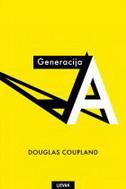 GENERACIJA A - douglas coupland