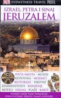 JERUZALEM,  IZRAEL, PETRA I SINAJ - EYEWITNESS TRAVEL